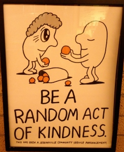 Be a random act of kindness