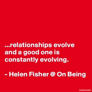 BoldomaticPost_relationships-evolve-and-a-go