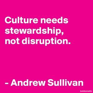 BoldomaticPost_Culture-needs-stewardship-not