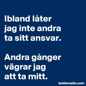 BoldomaticPost_Ibland-later-jag-inte-andra-t