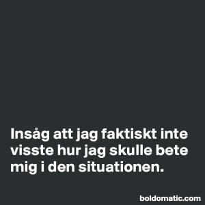 BoldomaticPost_Insag-att-jag-faktiskt-inte-v