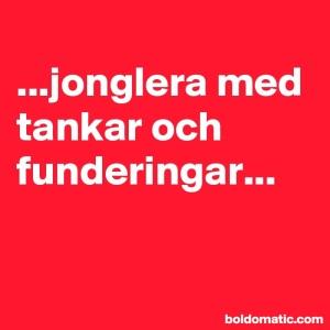 BoldomaticPost_jonglera-med-tankar-och-funde