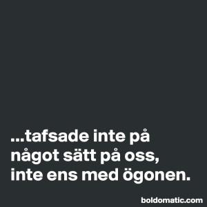 boldomaticpost_tafsade-inte-pa-nagot-satt-pa
